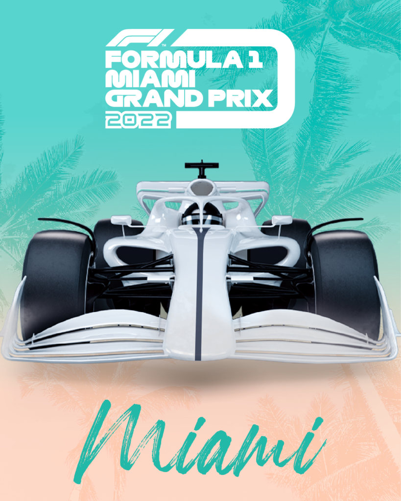 MIAMI GP; GP DE MIAMI; POSTER; F1; FÓRMULA 1;